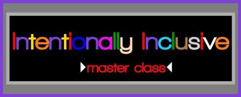 IntentionallyInclusive-MASTERCLASS